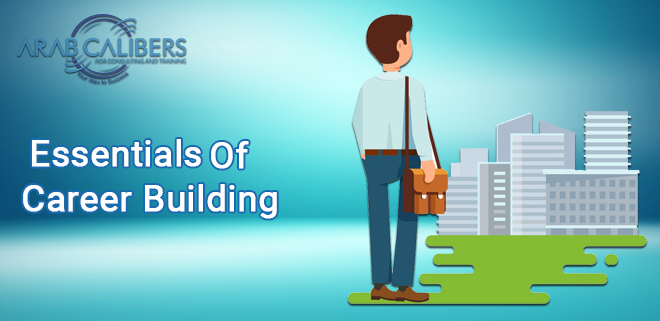 Essentials of Career Building
